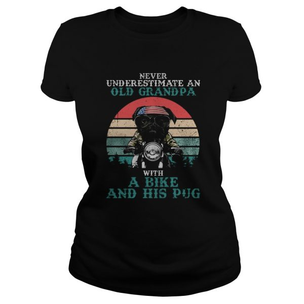 Never underestimate an old grandpa with a bike and his pug American flag vintage retro  Classic Ladies