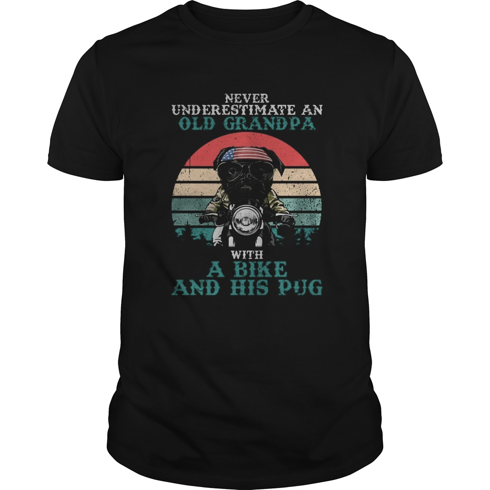 Never underestimate an old grandpa with a bike and his pug American flag vintage retro  Unisex