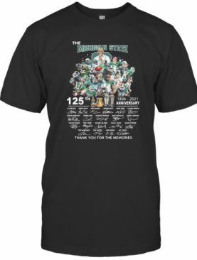 The Michigan State Spartans Football 125Th Anniversary 1896 2021 Thank You For The Memories Signatures T-Shirt