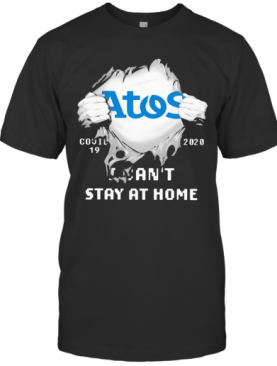 Blood Inside Me Atos Syntel Covid 19 2020 I Can'T Stay At Home T-Shirt