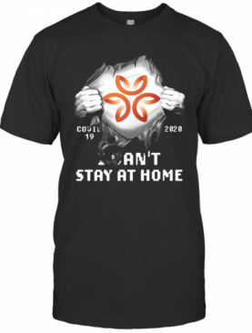 Blood Insides Dignity Health Covid 19 2020 I Can'T Stay At Home T-Shirt