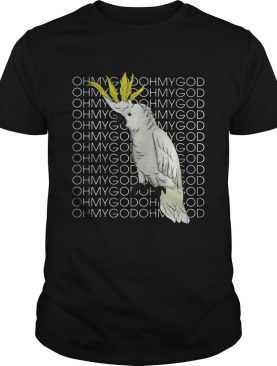 Blueeyed parrot moluccan oh my God shirt