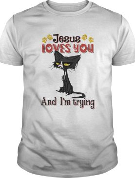 Cat paw jesus loves you and im trying shirt