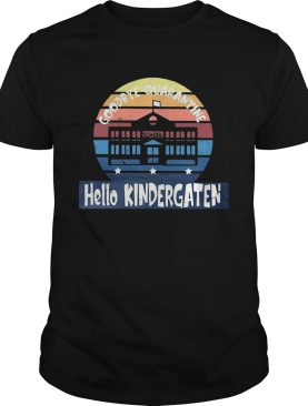 Goodbye Quarantine School Hello Kindergarten Vintage shirt
