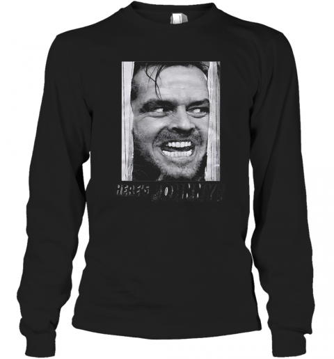 Here'S Johnny Face Picture T-Shirt Long Sleeved T-shirt