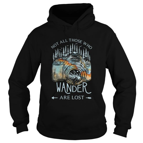 Photography earth Not all those who wander are lost  Hoodie