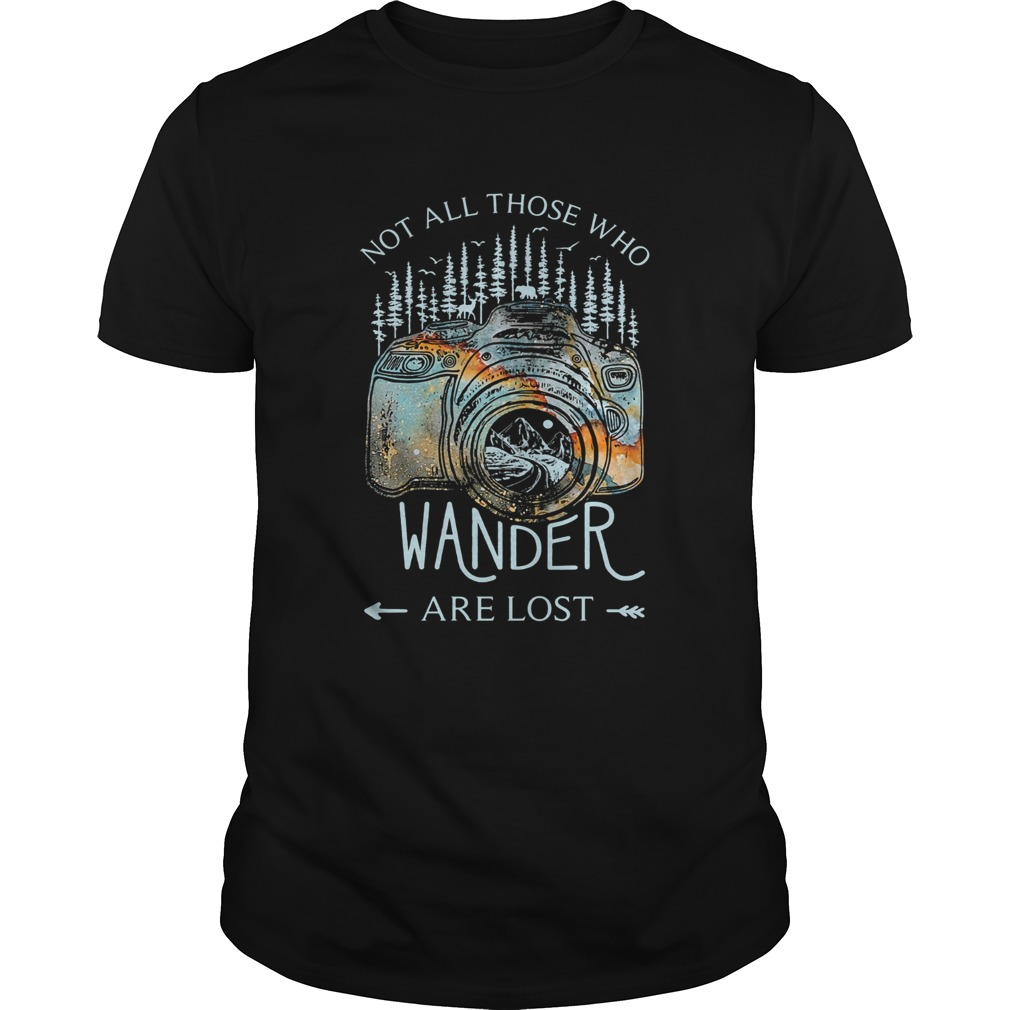 Photography earth Not all those who wander are lost  Unisex
