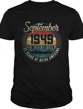 September 194971 years of being awesome vintage retro shirt