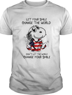 Snoopy Let Your Smile Change The World Dont Let The World Change Your Smile shirt