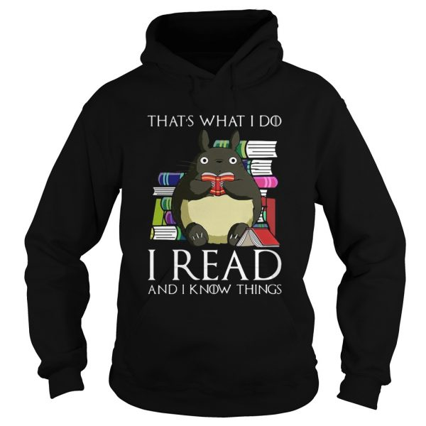 Thats What I Do I Read And I Know Things Book Mouse  Hoodie
