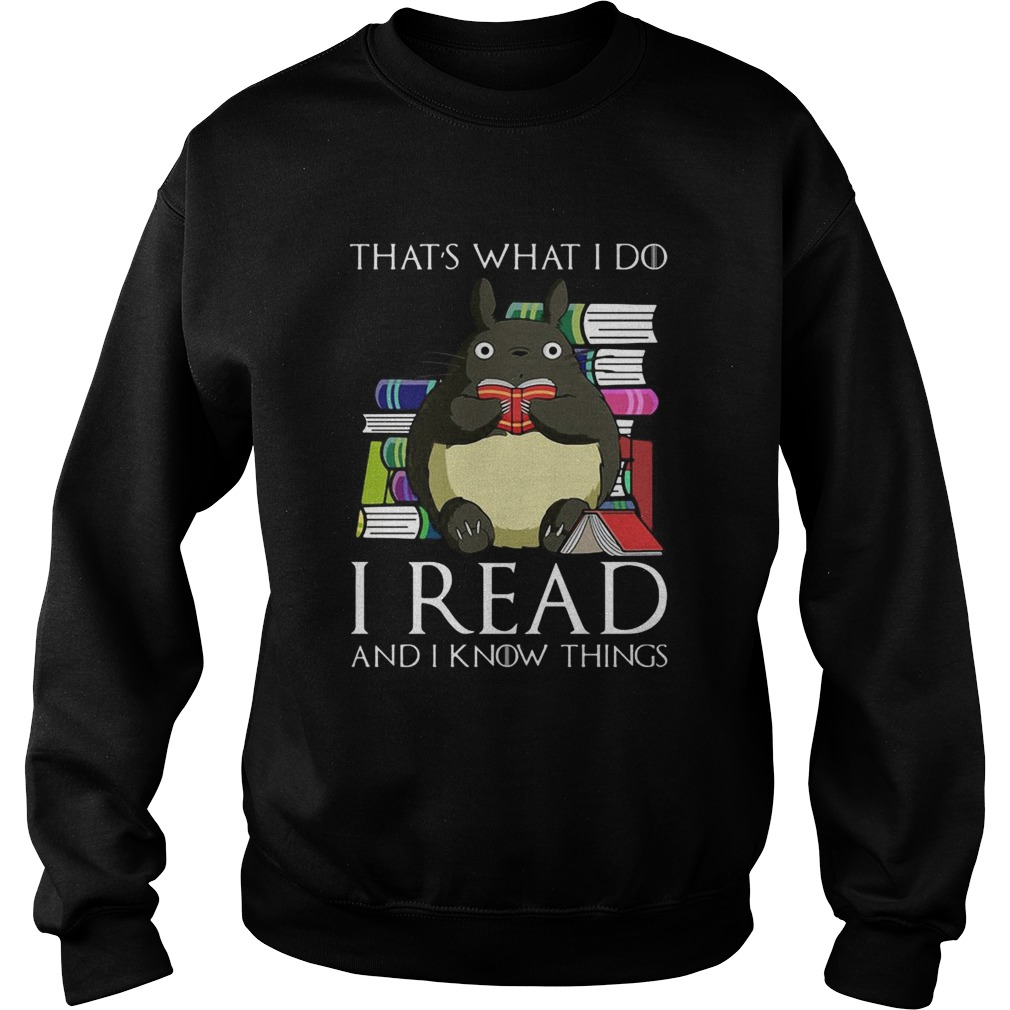 Thats What I Do I Read And I Know Things Book Mouse  Sweatshirt