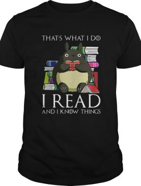 Thats What I Do I Read And I Know Things Book Mouse shirt