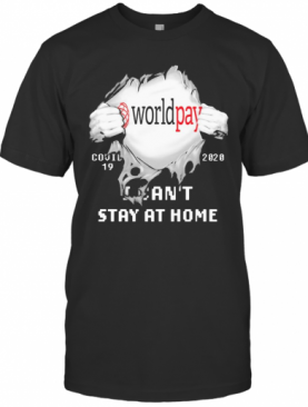 Worldpay I Can'T Stay At Home Covid 19 2020 Superman T-Shirt