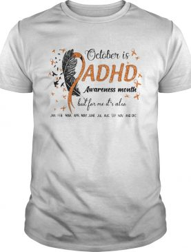 1597920819October Is Adhd Awareness Month But For Me Its Also Jan Feb Mar Apr May June Jul Aug Sep Nov And De