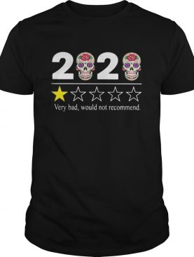 2020 Very bad would not recommend skull hippies shirt