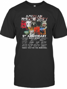 American Horror Story 9Th Anniversary 2011 2020 Thank You For The Memories T-Shirt