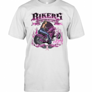 Bikers Against Breats Cancer Fight For A Cure Hope Matters T-Shirt