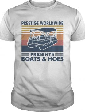 Boating Prestige Worldwide Presents Boats And Hoes Vintage Retro shirt
