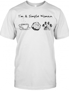 I'M A Simple Woman Coffee Dungeon And Dragons Paw Shrit T-Shirt