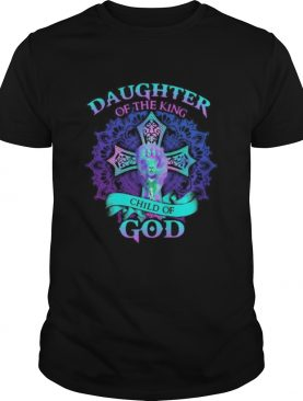 Lion daughter of the king child of god shirt