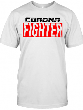 Nice Corona Fighter T-Shirt