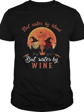 Not Sister By Blood But Sister By Wine Witch Sunset shirt
