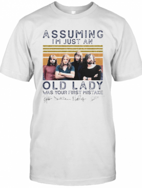 Pink Floyd Assuming I'M Just An Old Lady Was Your First Mistake Signatures Vintage Retro T-Shirt