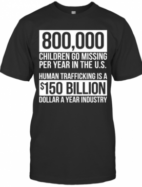 Save Our Children End Child Trafficking Awareness Stats T-Shirt