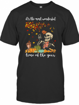 Skeleton It'S The Most Wonderful Time Of The Year Halloween T-Shirt