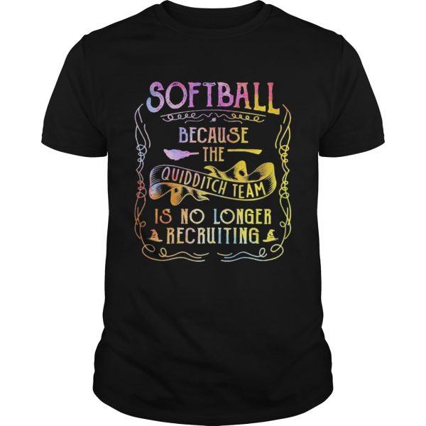 Softball Because The Quidditch Team Is No Longer Recruiting  Unisex