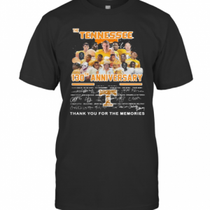 The Tennessee 130Th Anniversary 1891 2021 Thank You For The Memories Signature T-Shirt