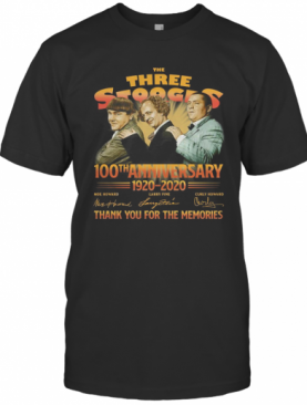 The Three Stooges 100Th Anniversary 1920 2020 Signatures T-Shirt