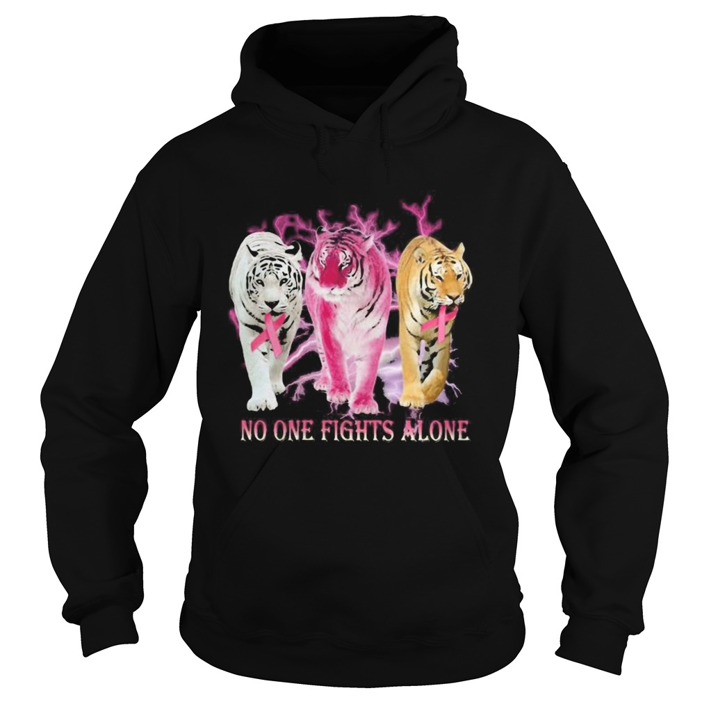Tigers no one fights alone cancer awareness Hoodie