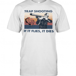 Trap Shooting If It Flies It Dies Vintage T-Shirt Classic Men's T-shirt