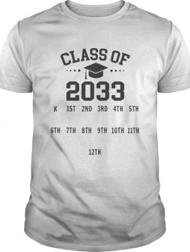 Class Of 2033 Grow With Me shirt