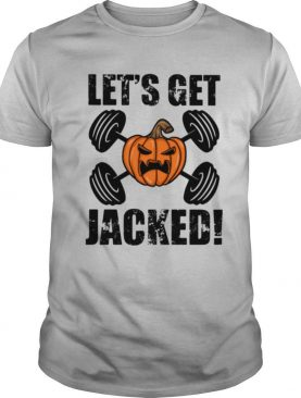 Halloween weightlifting let's get jacked pumpkins shirt