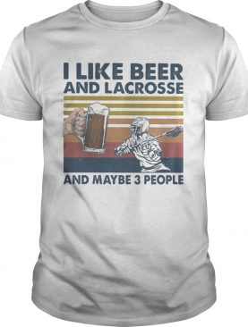 I like beer and lacrosse and maybe 3 people vintage retro shirt