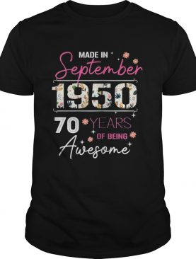 Made In September 1950 70 Years shirt