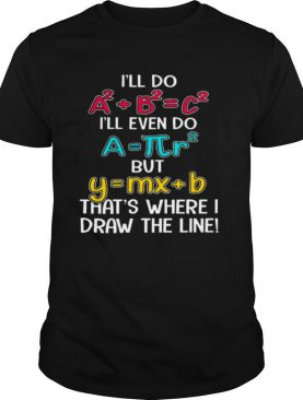 Math Recipe That's Where I Draw The Line shirt