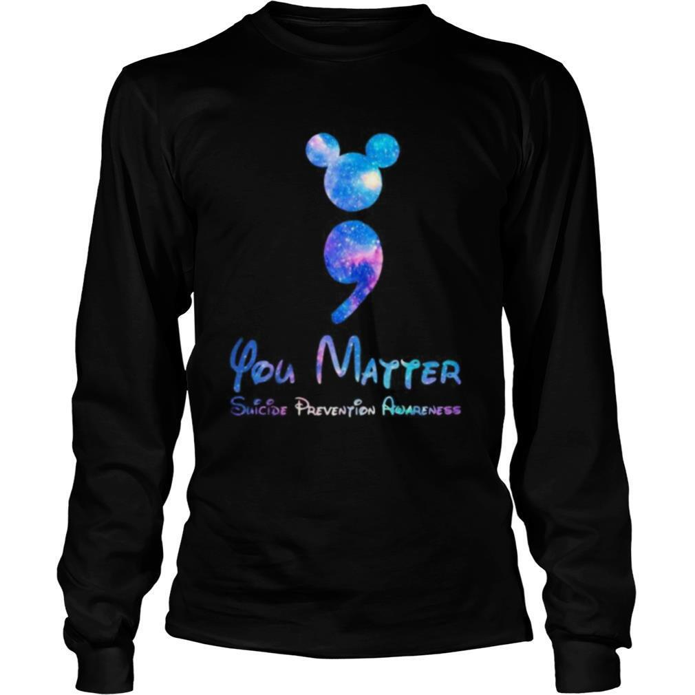 Mickey mouse you matter suicide prevention awareness shirt
