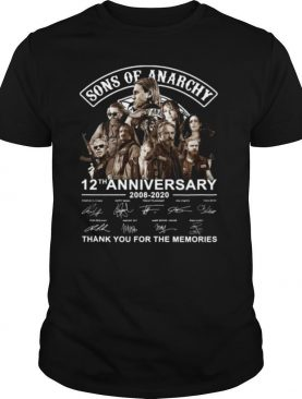 Sons Of Anarchy 12th Anniversary 2008 2020 Signature Thank You For The Memories shirt