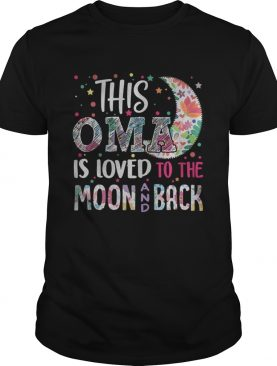 This OMA is loved to the moon and back shirt