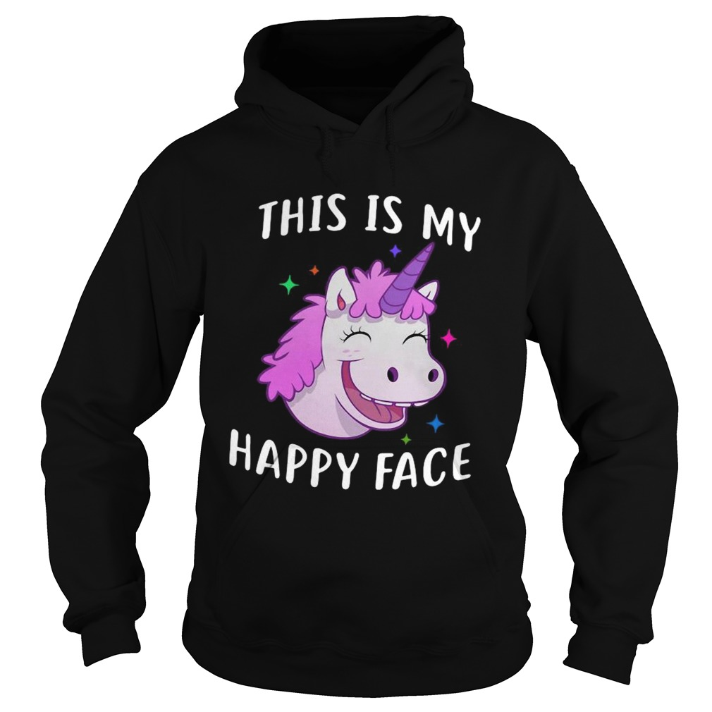 Unicorn This Is My Happy Face Hoodie