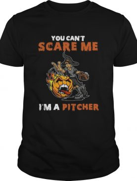 You Cant Scare Me Im A Pitcher shirt
