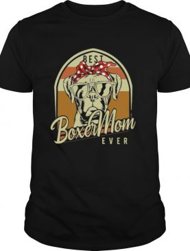 Best Boxer Mom Ever Vintage shirt