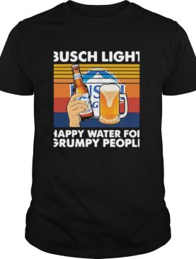 Busch Light Happy Water For Grumpy People Vintage shirt