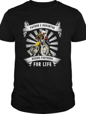 Father and daughter riding partners for life shirt