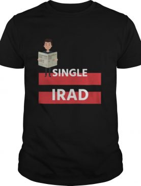 Single Irad Design Shirt Unisex shirt