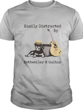 Easily Distracted By Wine Rottweiler And Guitar shirt