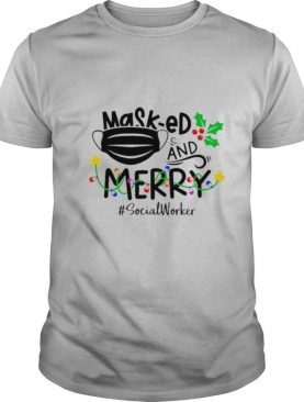 Mask ed and Merry Christmas SocialWorker shirt